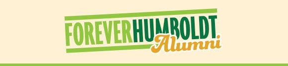 Forever Humboldt Alumni Newsletter